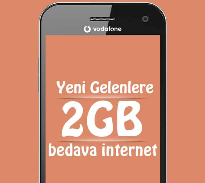 Vodafone Yeni Gelenlere 2 GB Bedava İnternet