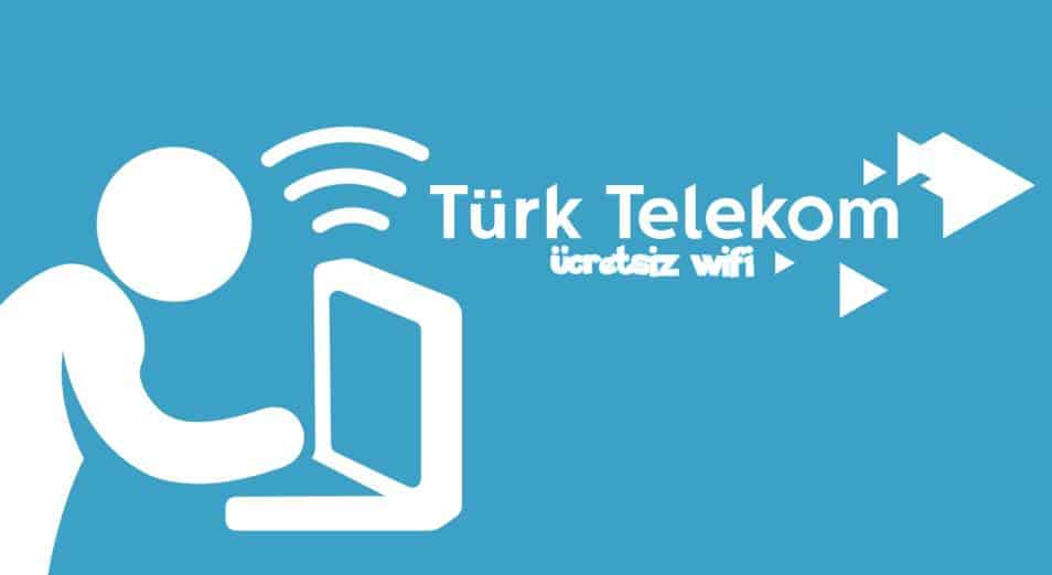 Türk Telekom Ücretsiz Wifi