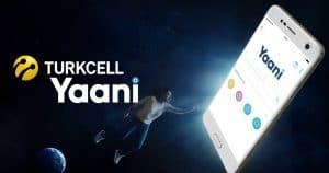 Turkcell Yaani Uygulaması Nedir?