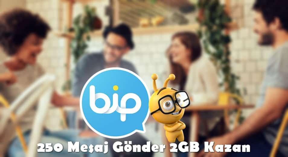 BİP 250 Mesaj Gönder 2GB Hediye İnternet Kazan