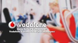 Vodafone Yanımda Bedava İnternet Nasıl Yapılır?